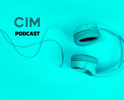 CIM Marketing Podcast - Episode 22: The shifting shape of marketing teams